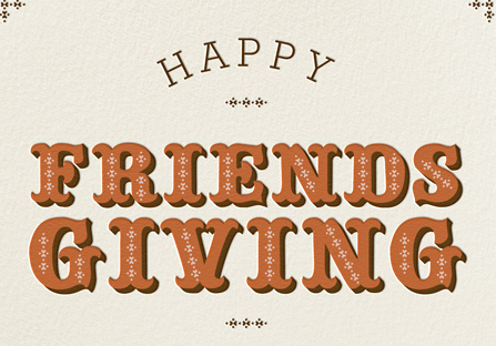 The Rise of Friendsgiving: How Millennials Have Invented Their Own Holiday