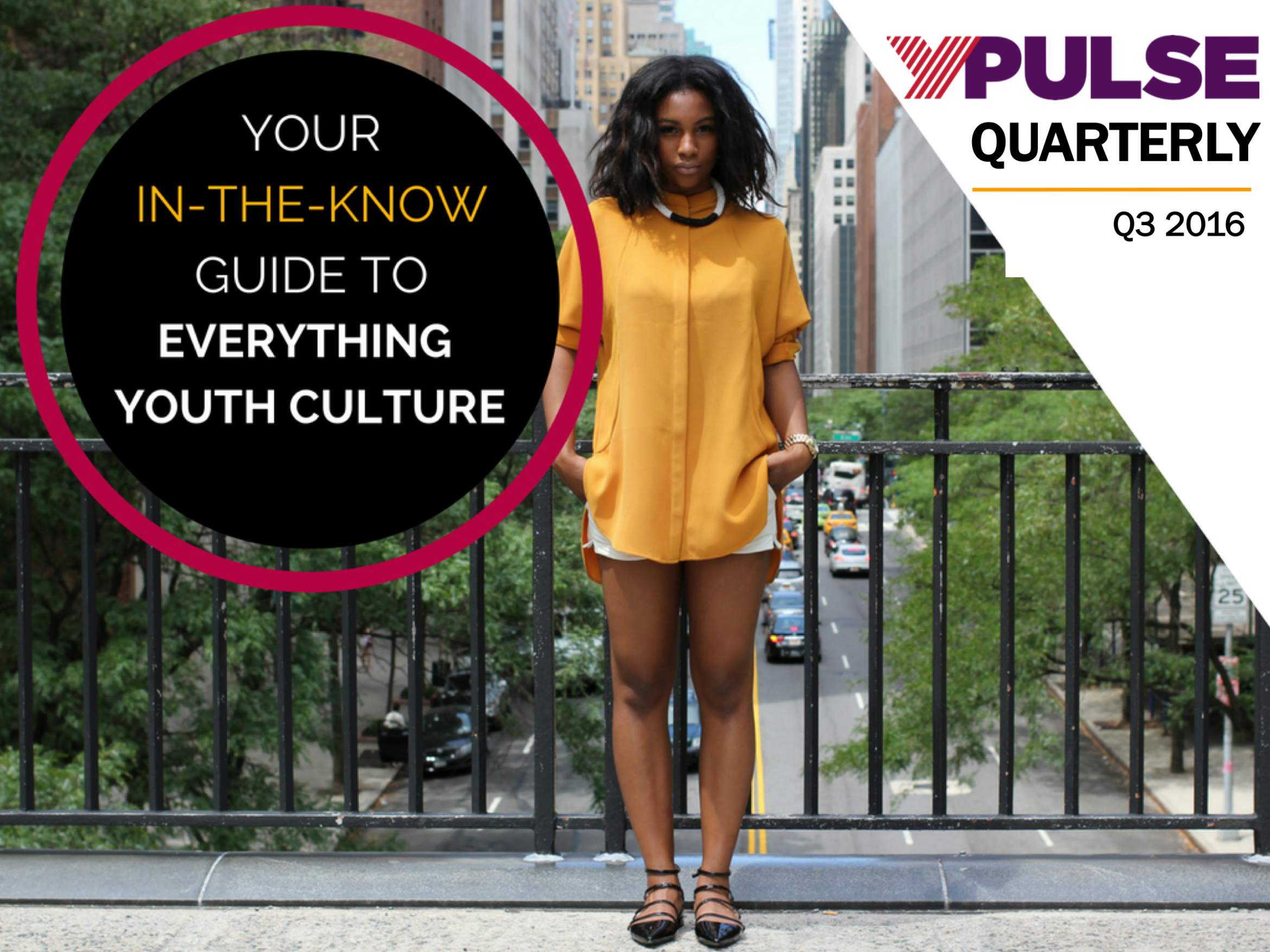 Q3 2016 YPulse Trend Report: The Diversity Tipping Point, Experiencification, Adulting