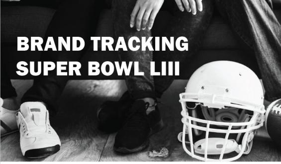 Brand Tracker Report: Super Bowl LIII Ads
